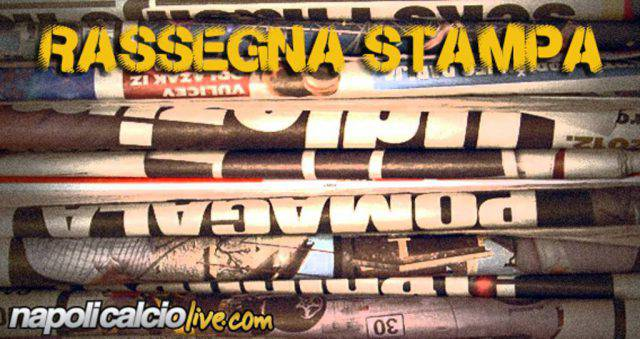 rassegna stampa calciomercato Napoli